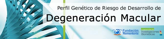 Perfil Genético de Riesgo de Desarrollo de Degeneración Macular